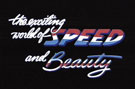 The Exciting World of Speed & Beauty