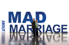 Mad About Marriage